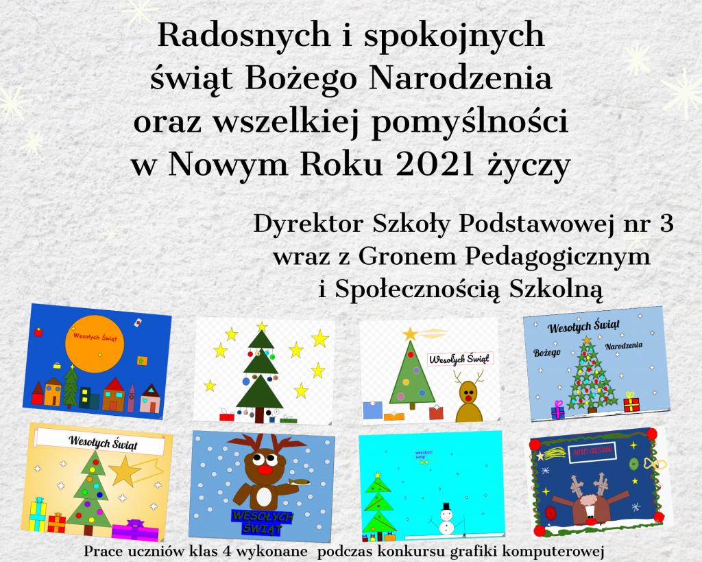 Życzenia świąteczne od dyrektora szkoły  i grona pedagogicznego i społeczności szklonej. na dole zdjęcia znajdują się kartki świąteczne wykonane przez uczniów klas 4 podczas konkursu grafiki komputerowej